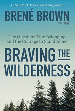 Cover of Braving the Wilderness by Brene Brown