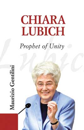 Cover of Chiara Lubich: Prophet of Unity