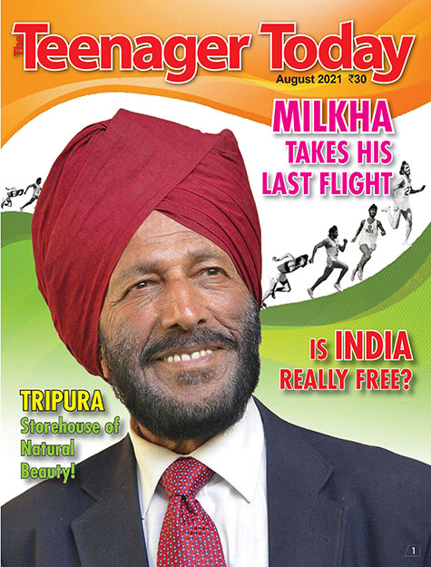 Cover of the August 2021 issue of The Teenager Today featuring Milkha Singh