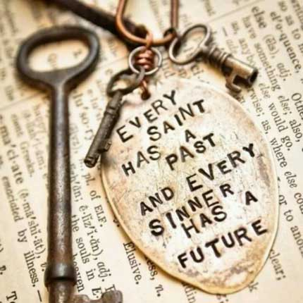 Every saint has a past...